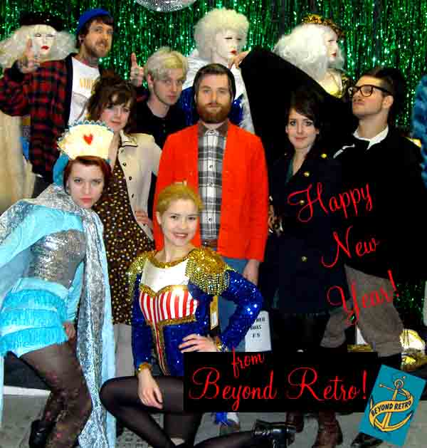 Happy New Year from the staff at Beyond Retro!