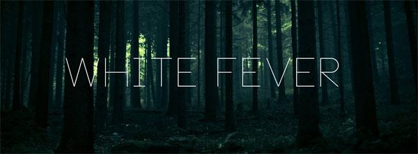 White-Fever